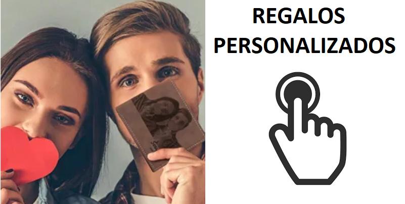 VER REGALOS PERSONALIZADOS DE TODO TIPO